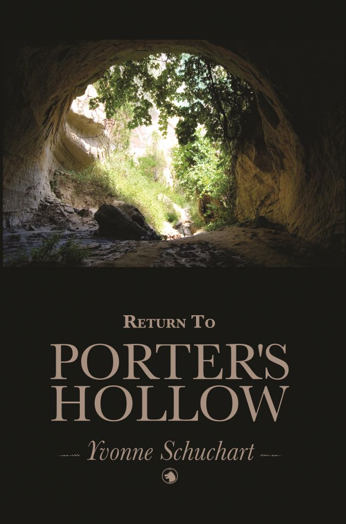 Return to Porter's Hollow by Yvonne Schuchart